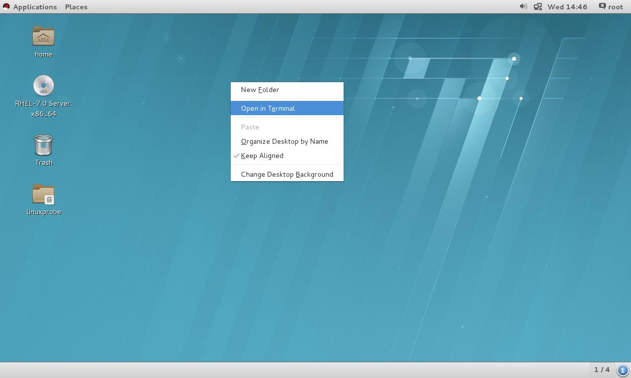 """运行虚拟机中的RHEL7系统,并在桌面上敲击右键后点击""""Open in Terminal"""",这样就成功的打开了一个终端。"""