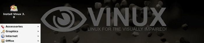 Vinux——专为视力障碍用户编写的操作系统。