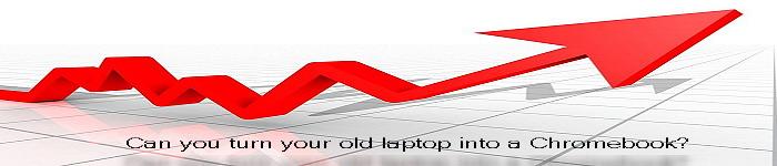 把你的旧笔记本变成 Chromebook
