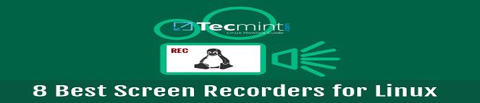 Linux 下8种优秀的屏幕录制机