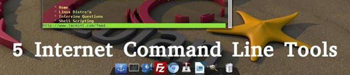5个基于Linux命令行的文件下载和网站浏览工具