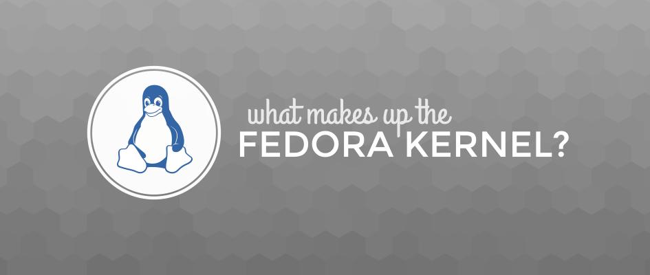 fedora-kernel-constitutes