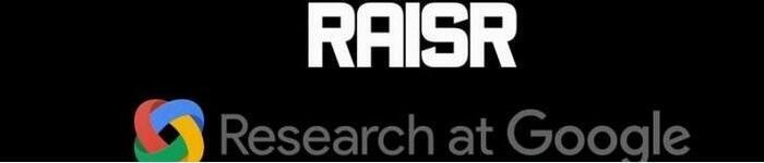 RAISR:Google的图像压缩黑科技