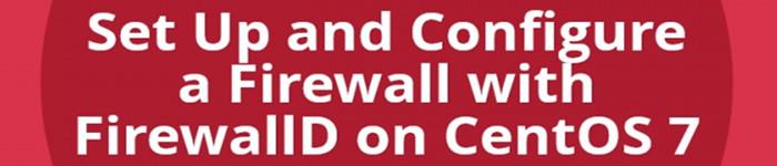 CentOS7下firewallD简单上手
