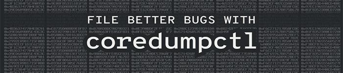 使用 coredumpctl 查找并处理 BUG