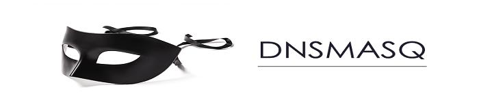 运维分享之Dnsmasq 进阶技巧