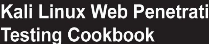 《kali-linux-web-pentest-cookbook》pdf电子书免费下载