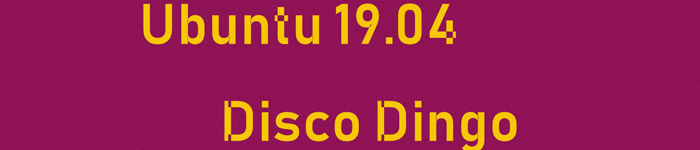 "Ubuntu 19.04 ""Disco Dingo""正在全速开发"