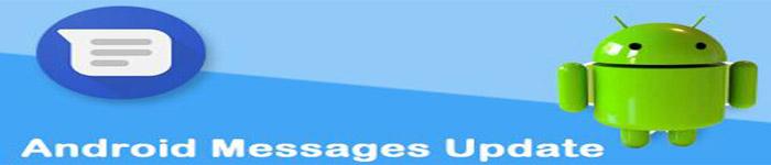 Android Messages添加了垃圾邮件防护功能