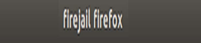 如何在Linux中使用Firejail运行应用程序
