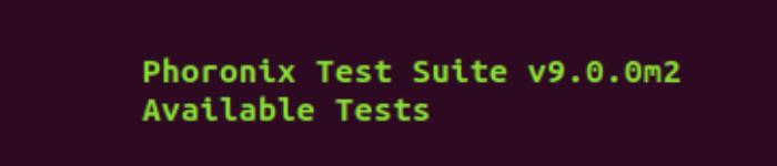 Phoronix Test Suite 9.0 m2 正式发布