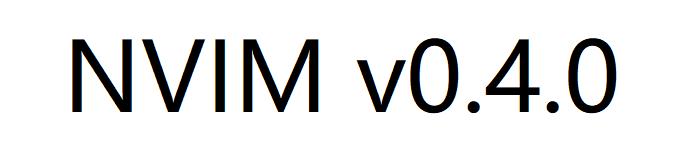 NVIM v0.4.0 发布