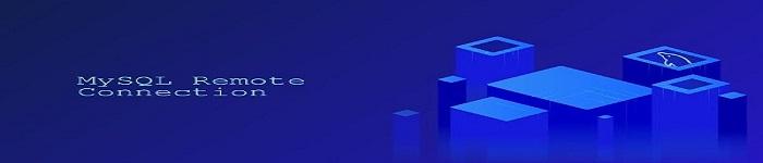 允许远程连接到MySQL数据库服务器的步骤