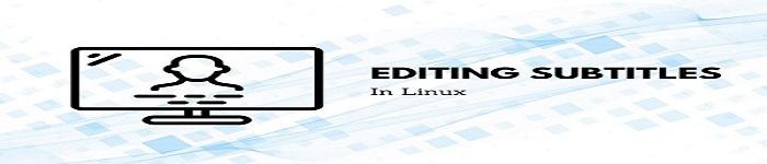 Linux中编辑视频字幕