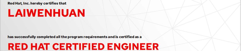 捷讯:赖文焕8月11日深圳顺利通过RHCE认证。