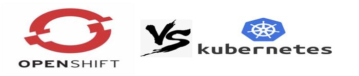 Openshift与Kubernetes优缺点对比