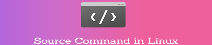 Linux中source命令的使用方式