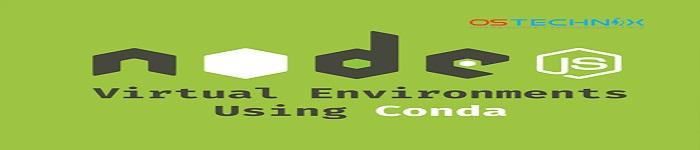 使用Conda创建NodeJS虚拟环境
