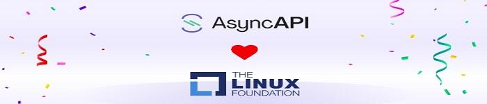 AsyncAPI将由Linux基金会主持