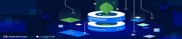 DigitalOcean与MongoDB 展开合作,推出 DigitalOcean Managed MongoDB