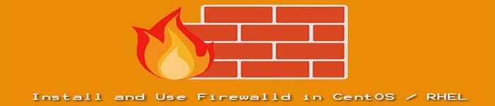 如何在 Linux 中配置 firewalld 规则