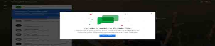 "Google 面向 Hangouts免费用户发出横幅提醒:""Hangouts 正在被 Google Chat 取代"""